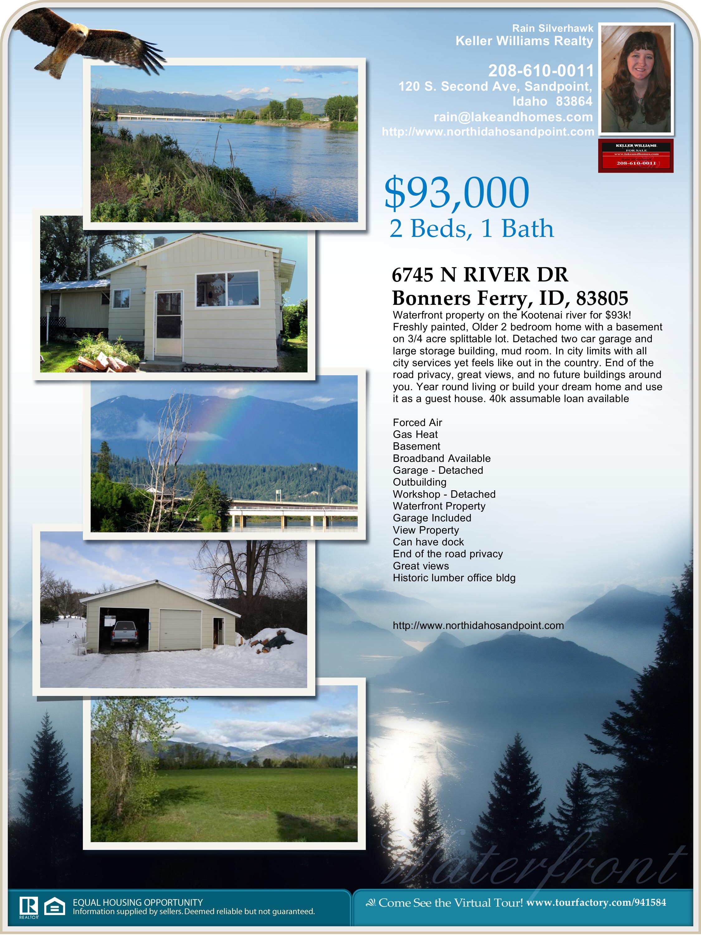 Waterfront home for $93,000 WOW! 6745 North River Rd Bonners